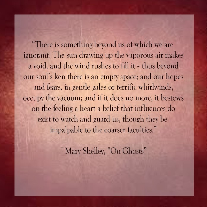 Mary Shelley On Ghosts Quote 2